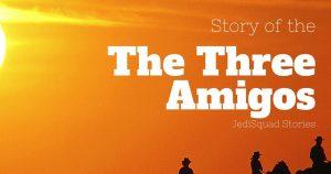The-Three-Amigos